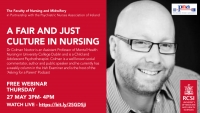 A FAIR AND JUST CULTURE IN NURSING FREE WEBINAR - THURSDAY 27 MAY 3PM- 4PM